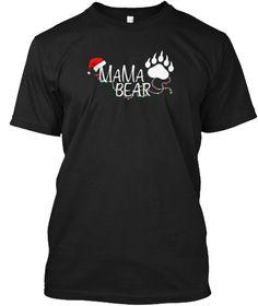 Polar Mama Bear Ugly Christmas Black T-Shirt Front