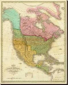 Global Gallery Map of North America Including All The Recent Geographical Discoveries, 1826 by Anthony Finley Graphic Art on Wrapped Canvas Size: N America, North America Map, Vintage Maps, Antique Maps, Vintage Prints, Map Globe, Historical Maps, Us Map, Old Maps