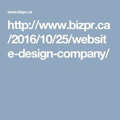 http://www.bizpr.ca/2016/10/25/website-design-company/