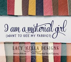 www.lacybella.com  I Am A Material Girl wall art decal vinyl lettering decor
