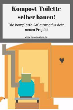 Anleitung zum Bau einer Kompost-Toilette für den Garten.
