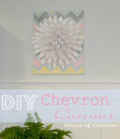Chevron Canvas Wall Art DIY | House of Coleman