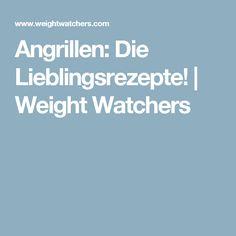 Angrillen: Die Lieblingsrezepte! | Weight Watchers