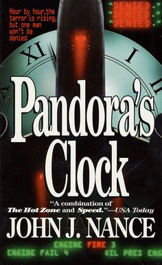 Pandora's Clock by John J. Nance. He is probably my favorite author ever.