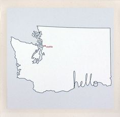 http://www.etsy.com/listing/78260667/hello-washington-state-salutations, $15