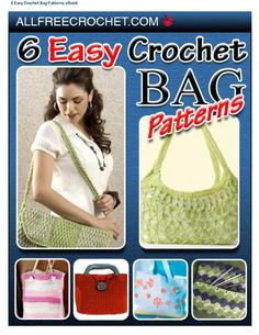 6 easy crochet bag patterns e book