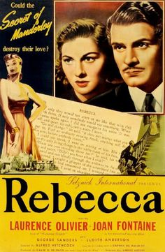 Rebecca is a 1940 Drama, Mystery film directed by Alfred Hitchcock and starring Laurence Olivier, Joan Fontaine. Old Movie Posters, Classic Movie Posters, Cinema Posters, Film Posters, Classic Movies, Alfred Hitchcock, Hitchcock Film, Old Movies, Vintage Movies