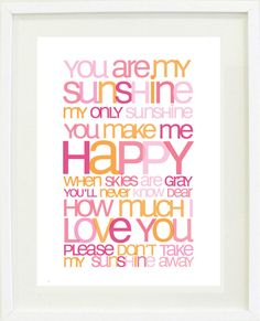 """You are my sunshine nursery rhyme print poster  This was my daughter's """"song""""....wish I'd had this art plaque back in the day...."""