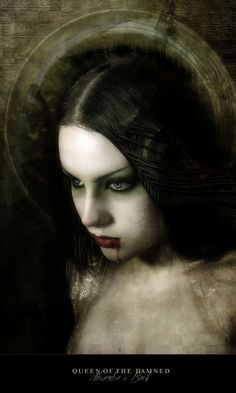 ✯ Queen of the Damned .. By `AlexandraVBach✯