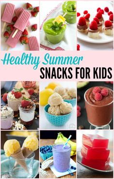 Healthy Summer Snacks for Kids with everything from slushies to popsicles and more!