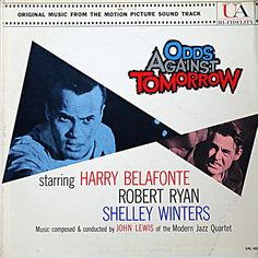 """""""Odds Against Tomorrow"""" (1959, United Artists).  Music from the movie soundtrack."""