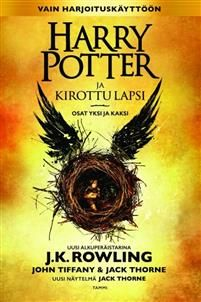 Harry Potter and the Cursed Child : Parts One and Two, a play by Jack Thorne based on the new story by J. Rowling, John Tiffany and Jack Thorne Harry Potter, now an overworked employee of the. Rowling Harry Potter, Harry Potter Curses, Harry Potter Cursed Child, La Saga Harry Potter, Harry Potter Stories, Cursed Child Book, Joanne K Rowling, John Tiffany, Good Books