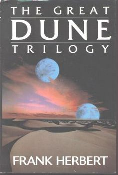 Dune by Frank Herbert, One of the best science fiction book ever.