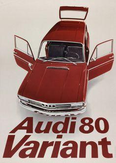 Audi 80 Variant, 1965 Design: Gerstner, Gredinger + Kutter, Werbeagentur AG,
