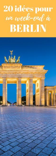 Des idées de choses à faire et à voir pendant un week-end à Berlin !