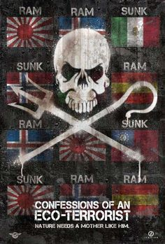 documentary CONFESSIONS OF AN ECO-TERRORIST :: an action-packed voyage with the world's most wanted environmentalist heroes, Captain Paul Watson and the Sea Shepherd Conservation Society.