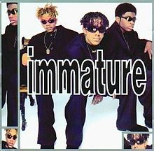 Immature--how many times did I play their singles?