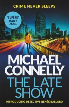 CrimeFest Awards 2018 - edunnit award. Michael Connelly - The late show.