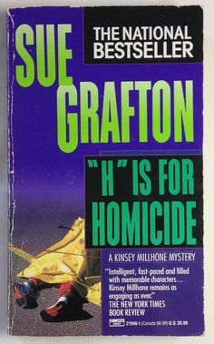 H Is for Homicide by Sue Grafton (1992, Paperback) Bk #8 Kinsey Millhone Series