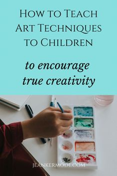 How to Encourage Creativity in Children   how to encourage creativity in kids, creativity exercises, creativity preschool activities, creativity kindergarten activities, art for kids, creative art for preschoolers, montessori art activities, montessori ar