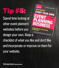 Start Your Own Event Planning Business, 4th Edition: Spend time looking at other event planners' websites before you design your own.