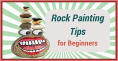 Rock-Painting-Tips-For-Beginners