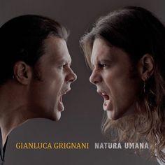 Natura umana by Gianluca Grignani on Apple Music