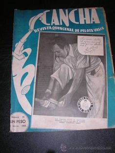 Compartir MAGAZINE CANCHA QUINCENAL MAGAZINE OF BASQUE BALL NUM 91, 1949, ILLUSTRATED, SIGNS OF USE - Photo 1
