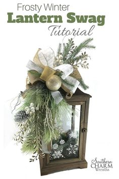 Learn to make a frosty winter themed lantern swag by Southern Charm Wreaths.