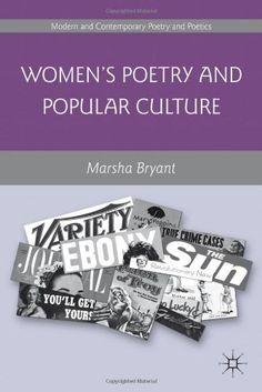 Women's Poetry and Popular Culture (PR116 .B79 2011)