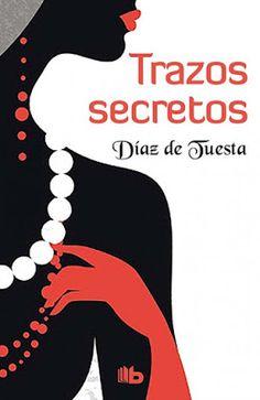 P R O M E S A S   D E   A M O R: Reseña | Trazos secretos, Díaz de Tuesta