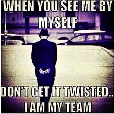 At least I can trust myself Gangster Quotes, Badass Quotes, Real Quotes, Wise Quotes, Words Quotes, Wise Words, Quotes To Live By, Motivational Quotes, Funny Quotes