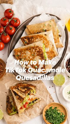 Homemade Guacamole, Guacamole Recipe, Easy Party Food, Flour Tortillas, Quesadilla, Cilantro, Mozzarella, Sour Cream, Avocado