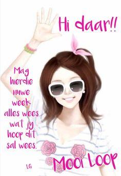 Lekker Dag, Goeie More, Afrikaans Quotes, New Week, Words, Van, Vans, Horse