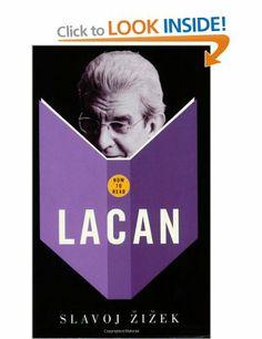 Slavoj Zizek, How to Read Lacan