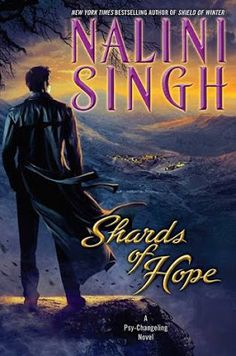 Stuck In Books: Shards of Hope (Psy/Changeling, #14) by Nalini Singh ~ Review