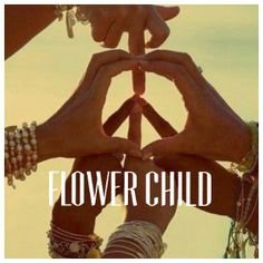 ☮ American Hippie Art Quotes ~ Peace .. Flower Child  ☮