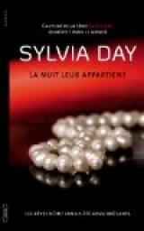 La nuit leur appartient, tome 1 : Les rêves n'ont  de Sylvia Day Bof, je n'ai pas trop accroché et je ne suis pas tentée par le tome 2
