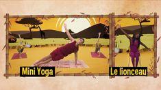 MINI YOGA, yoga pour les petits - Le lionceau, dans la Savane! Yoga, Jouer, Audio, Mini, Movie Posters, Lion Cub, Savannah, Nursery Rhymes, Songs