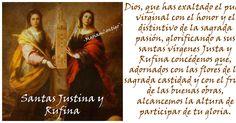 SANTAS JUSTINA Y RUFINA Hispalis, Sevilla, España - Sevilla, España (268 y 270 †287) http://santoralmariareina.blogspot.com/2012/07/santo-de-hoy-19-de-julio.html