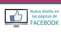 Nuevo diseño en las páginas de Facebook
