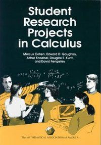 STUDENT RESEARCH PROJECTS IN CALCULUS