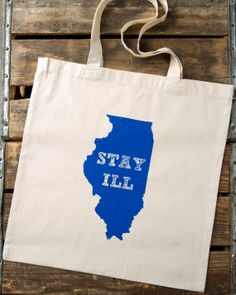 STAY ILL Tote. $6.00