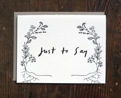 """type a press x local milk   hand lettered """"just to say"""" cards"""