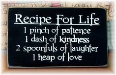 Recipe For Life... primitive wood sign on Etsy, $14.50