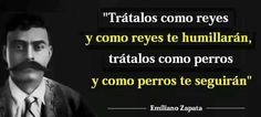 Emiliano Zapata. Wise Quotes, Mood Quotes, Quotes To Live By, Inspirational Quotes, Great Words, Wise Words, Mexico Quotes, Mexican Revolution, Yearbook Quotes
