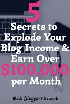 Increase your blog income by implementing 5 action steps that will explode your monthly earnings. The 5 secrets revealed in this post stem from the course Making Sense of Affiliate Marketing and have allowed one blogger to earn over $100,000 per month | Empowerment, Mindset, Motivation, Blogger | Black Bloggers Network
