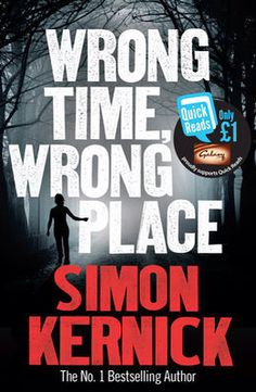 Wrong Time, Wrong Place - Simon Kernick