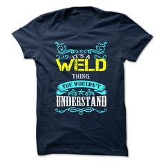 [Best Tshirt name list] WELD  Coupon Today  WELD  Tshirt Guys Lady Hodie  SHARE and Get Discount Today Order now before we SELL OUT  Camping accept