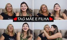 TAG - Mãe e Filha